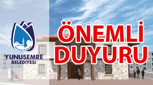 Yunusemre'den kamuoyuna duyuru