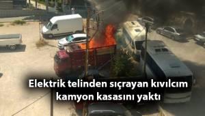 Elektrik telinden sıçrayan kıvılcım kamyon kasasını yaktı