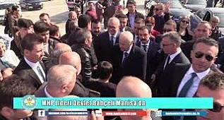 MHP Lideri Devlet Bahçeli Manisa'da
